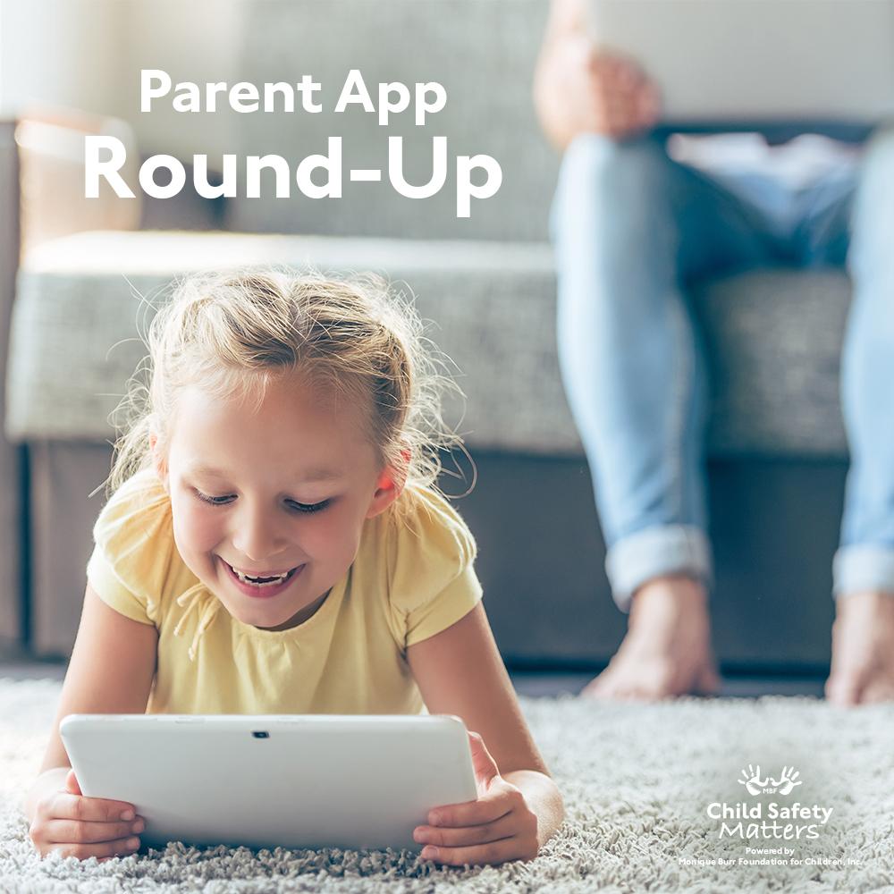 Parent App Round-Up: Apps That Keep Kids & Teens Safe Online
